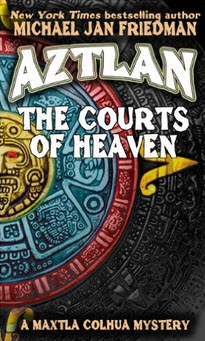 Aztlan: Courts of Heaven